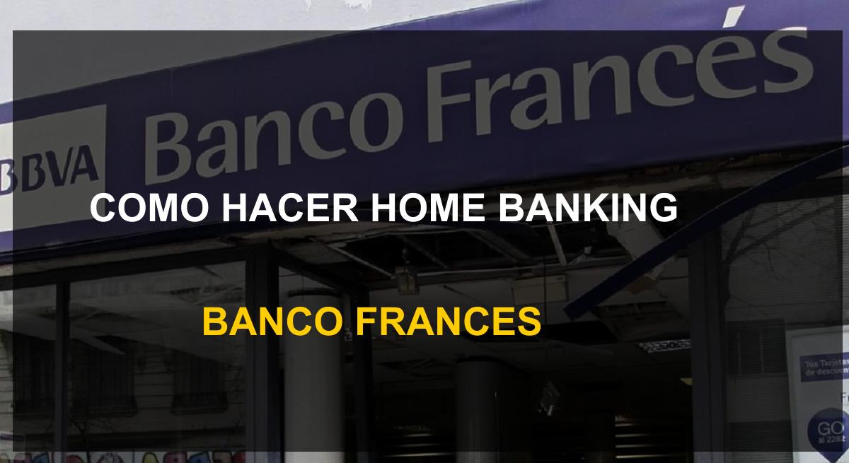 como hacer home banking banco frances net
