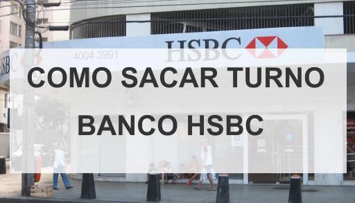 como sacar turno banco hsbc