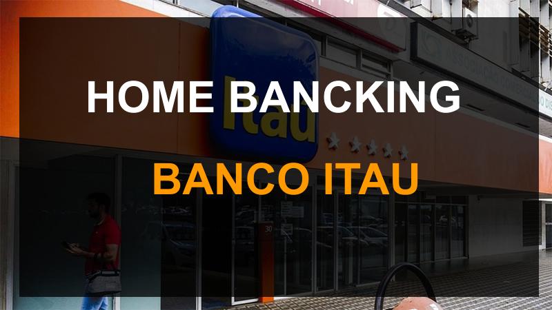 cómo hacer home Banking Banco Itau