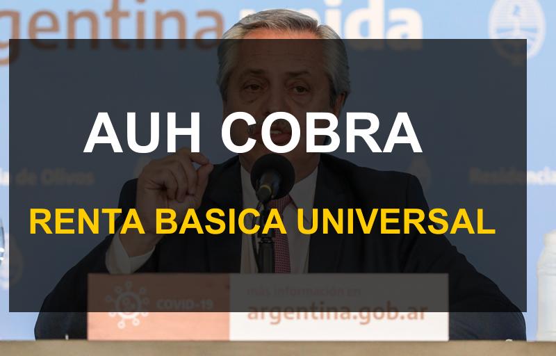 La AUH Cobra la Renta Basica Universal