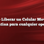 Como Liberar un Celular Movistar Argentina para cualquier operador