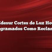 Edesur Cortes de Luz Hoy    Programados Como Reclamar