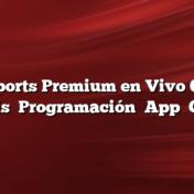 Fox Sports Premium en Vivo Online Gratis    Programación    App    Como